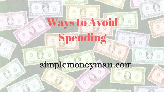 Ways to Avoid Spending simple money man