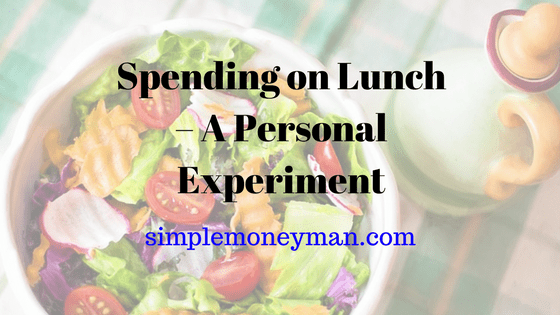 Spending on Lunch – A Personal Experiment simple money man