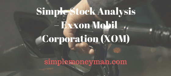 Simple Stock Analysis – Exxon Mobil Corporation (XOM) simple money man