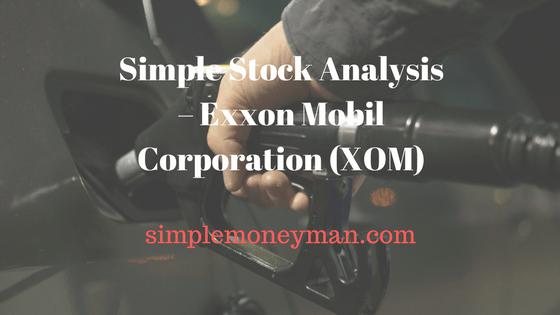 Simple Stock Analysis – Exxon Mobil Corporation (XOM) simple money man