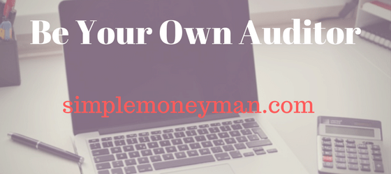 Be Your Own Auditor Simple money man