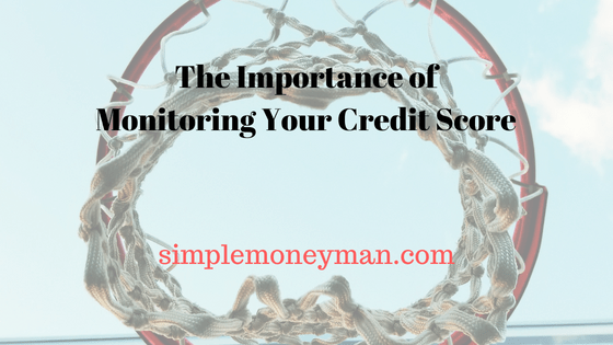 The Importance of Monitoring Your Credit Score simple money man