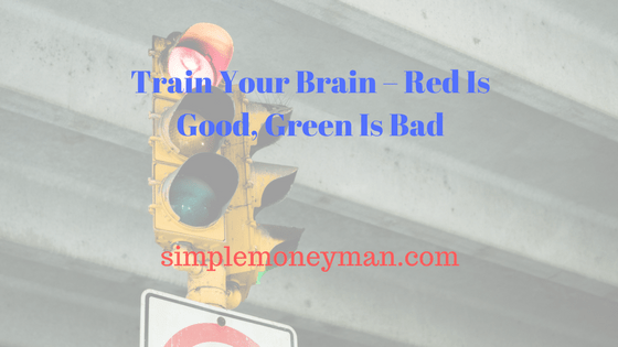Train Your Brain – Red Is Good, Green Is Bad simple money man