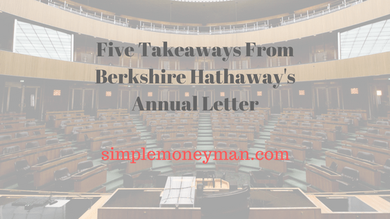 Five Takeaways From Berkshire Hathaway's Annual Letter