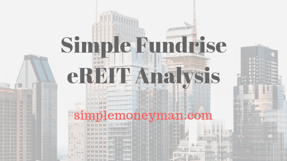 Simple Fundrise eREIT Analysis simple money man