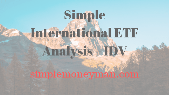 Simple International ETF Analysis – IDV