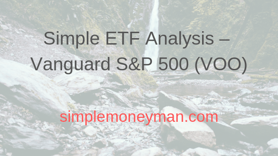 Simple ETF Analysis – Vanguard S&P 500 (VOO) simple money man