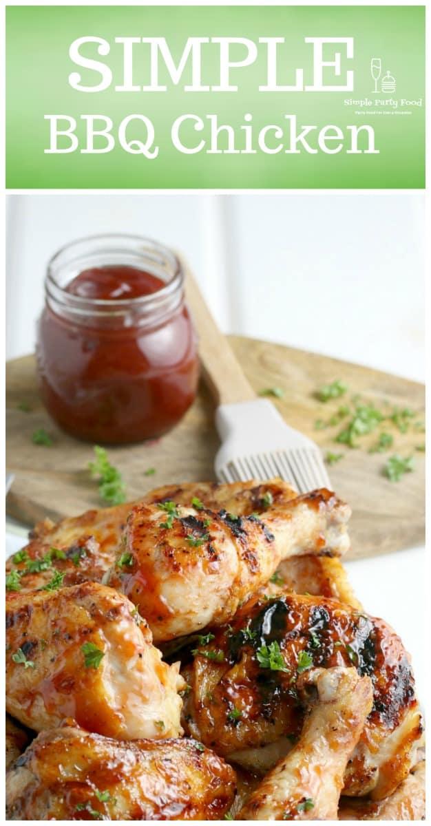 SIMPLE BBQ Grilled Chicken #grilledchicken #bbqsauce #kansascitybbq #4thofjuly #grilling #grilledchicken #simplepartyfood