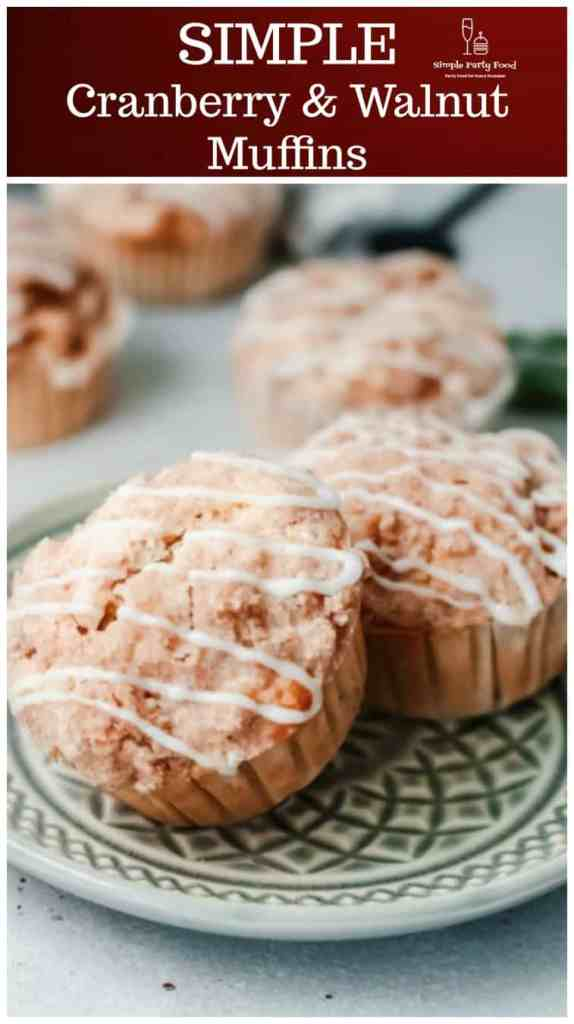 SIMPLE Cranberry Walnut Muffins are great any time of year! #simplepartyfood