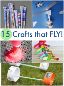 15 crafts that FLY! Fun to make AND play with!