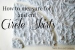 How to Measure for and Cut Circle Skirts