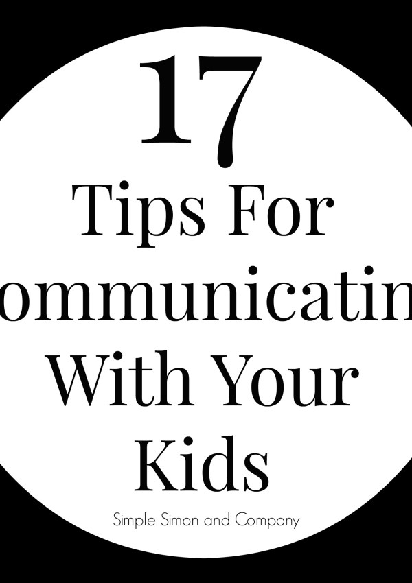 17 Tips for Communicating with Kids