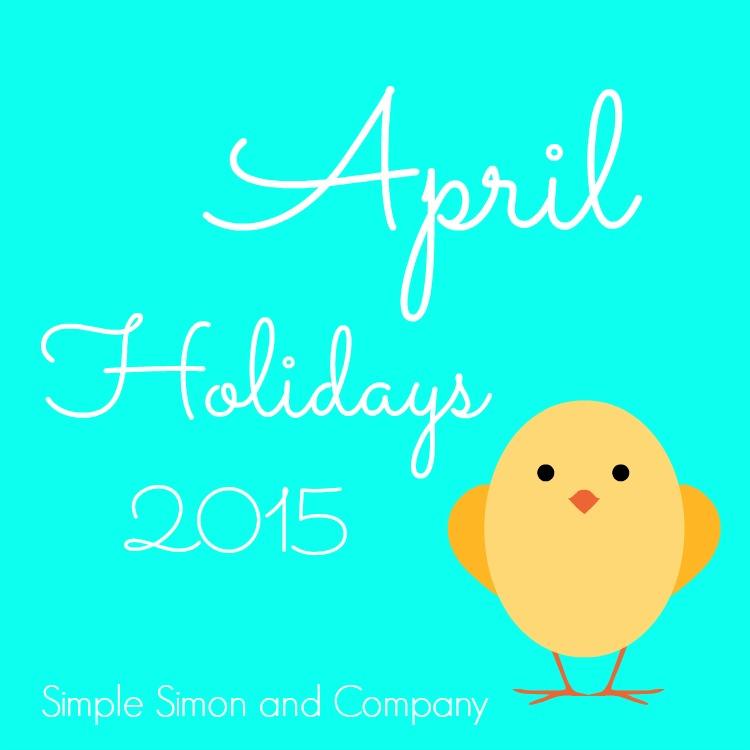 April Holidays 2015