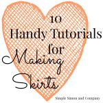 Skirting the Issue:  A few Skirt Related Tutorials that Might Come in Handy when making Skirts