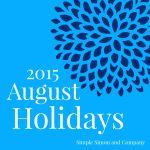 August 2015 Holidays