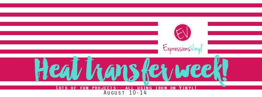 heat transfer week sponsored by Expressions Vinyl