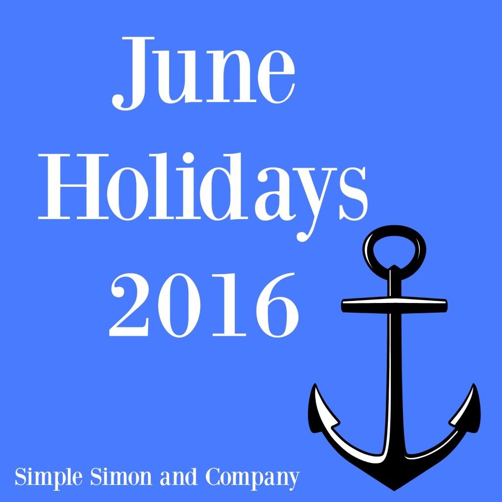 June HOlidays 2016