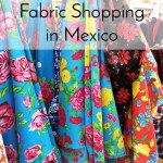 Fabric Shopping in Puerto Vallarta Mexico