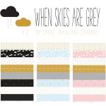 When Skies are Grey Fabric Line