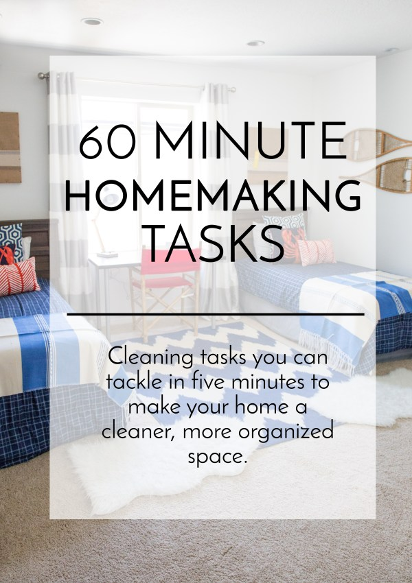 60 Minute Homemaking Tasks