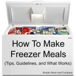 How to Make Freezer Meals (An Art of Homemaking Post)