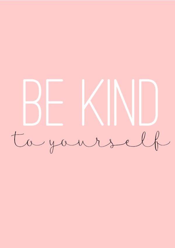 The Art of Homemaking: Be Kind To Yourself