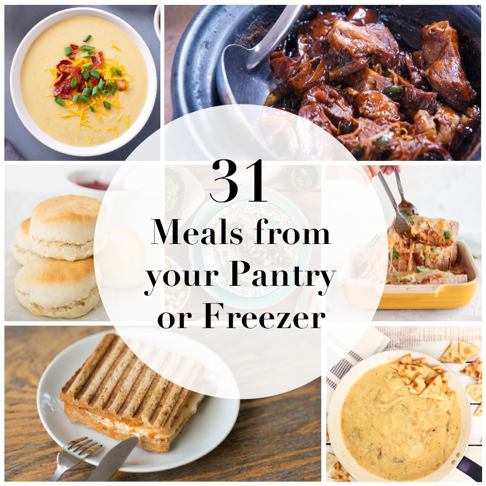 31 Meals from  your pantry or freezer