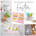 12 Projects to Sew for Easter