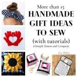 Handmade Gift Ideas to Sew