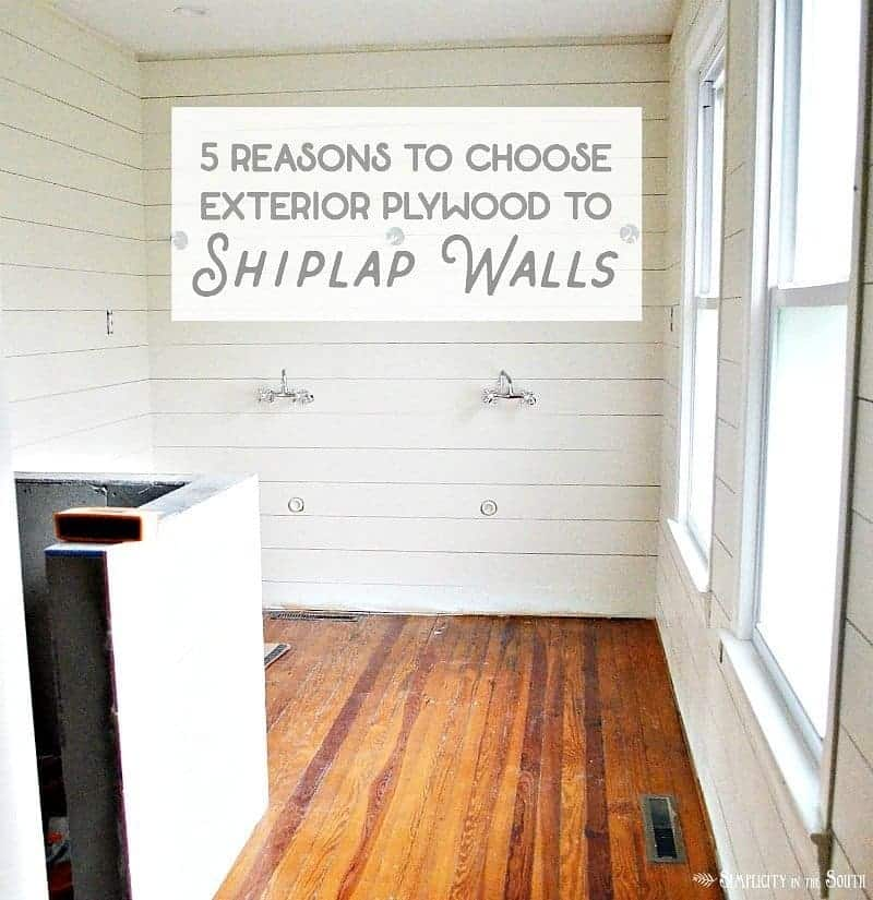 "These are 5 great reasons why you should use 3/8"" exterior plywood, aka CDX plywood, instead of 1/4"" underlayment, to shiplap walls."