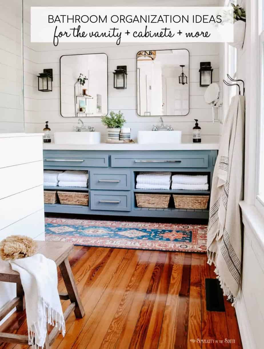 How to organize the bathroom vanity, cabinets, shower, and more