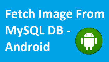 Android Upload Image to Server Using PHP MySQL