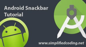 Snackbar Android Tutorial with Floating Action Button