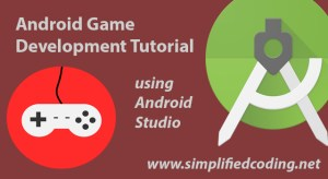 Android Game Development Tutorial – Simple 2d Game Part 1