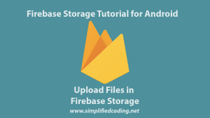 firebase storage tutorial