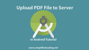 upload pdf file to server in android