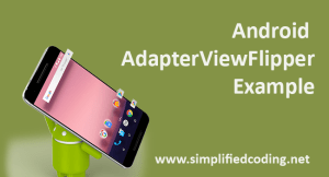 Android AdapterViewFlipper Example using Retrofit and Glide