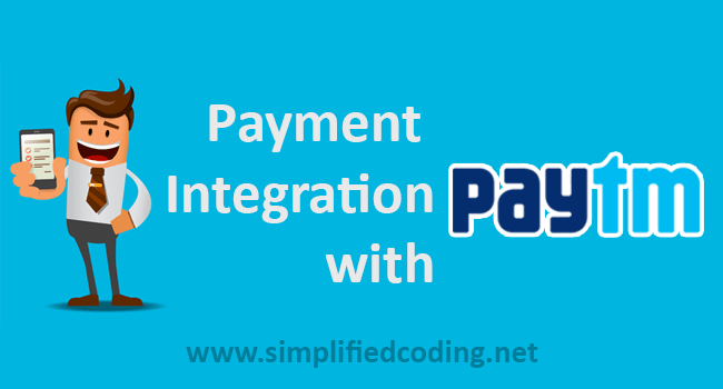 Paytm Integration in Android Example - Accepting Payments