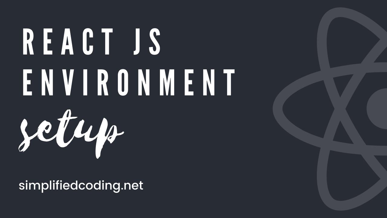 react js environment setup