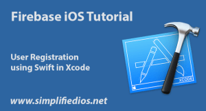 Firebase iOS Tutorial using Swift – User Registration