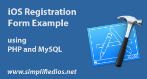 iOS Registration Form Example using PHP and MySQL