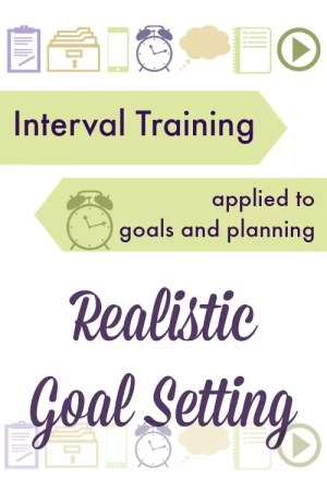 interval planning for realistic goal setting