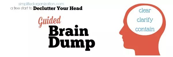 Sign up for a guided brain dump