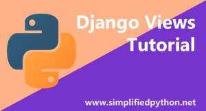 Django Views Tutorial – Creating Your First View