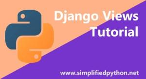Django Views Tutorial – Creating Your First View