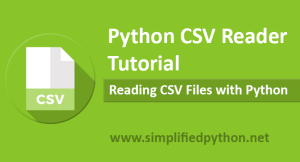 Python CSV Reader Tutorial – Reading CSV Files with Python