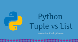 Python Tuple vs List: The Key Differences between Tuple and List