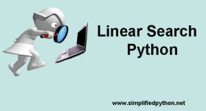 Linear Search Python – Learn Linear Search With Example