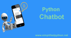 Python Chatbot – Build Your Own Chatbot With Python
