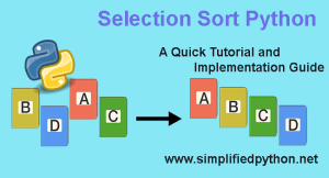 Selection Sort Python – A Quick Tutorial and Implementation Guide